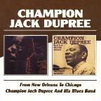 From New Orleans to Chicago/Champion Jack Dupree and His Blues Band
