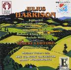 Julius Harrison: Bredon Hill; Widdicombe Fair; Troubadour Suite; Hubert Clifford: Serenade for Strings