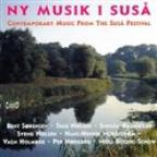 Ny Musik I Susa: Contemporary Music From The Susa Festival