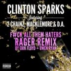 Gold Rush (F#CK All Them Haters Rager Remix By Erik Floyd + Owen Ryan)