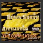 Down South Affiliated The Compilation V.1
