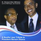 Soulful Jazz Tribute To President Barack Obama