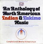 An Anthology Of North American Indian & Eskimo Music
