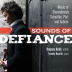 Sounds of Defiance: Music of Shostakovich, Schnittke, Part and Achron