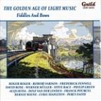 Golden Age of Light Music: Fiddles and Bows