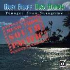 Younger Than Swingtime: Music From South Pacific
