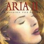 Aria II: A Passion For Opera