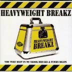 Heavyweight Breakz