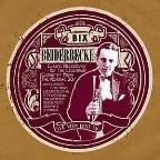 Very Best of Bix Beiderbecke