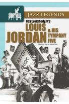 Jazz Legends - Hey Everybody, It's Louis Jordan & His Tympany Five