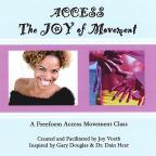 Access The Joy Of Movement