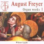 August Freyer: Organ Works V.1