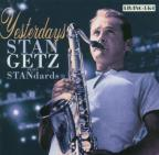 Yesterdays: Stan Getz Plays Standards