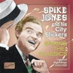 Original Recordings 1945-1950: Spiking The Classics