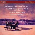 Saint-Saens: Piano Trio No 1;  Fauré: Piano Quartet