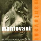 Mantovani and His Orchestra Play Strauss Waltzes