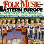 Folk Music From Eastern Europe