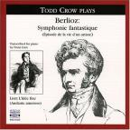 Todd Crow plays Berlioz Symphonie fantastique
