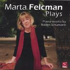 Marta Felcman Plays Piano Works by Robert Schumann