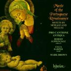 Music Of The Portuguese Renaissance - Morago, Melgás: Motets