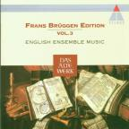 Frans Brüggen Edition Vol 3 - English Ensemble Music