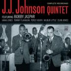 Complete Recordings: J.J. Johnson Quintet Featuring Bobby Jaspar