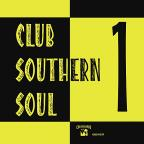Club Southern Soul, Vol. 1