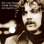 Very Best of Tom Rush: No Regrets