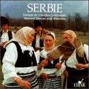 Serbia: Pastoral Dances & Melodies