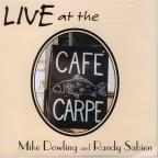 Live At The Cafe Carpe