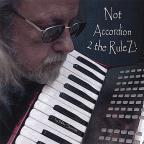 Not Accordion 2 The Rulez