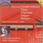 Dutch Composers: Pijper, Wagenaar, Dopper, Rontgen, Etc.