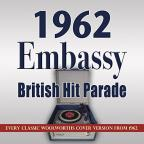 Embassy British Hit Parade: 1962