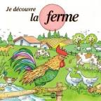 Soundscape Presentations for Children: Je Decouvre La Ferme