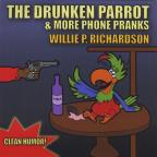 Drunken Parrot & More Phone Pranks