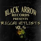 Black Arrow Records Presents Reggae Hitlists Vol.5