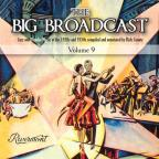 Big Broadcast, Vol. 9