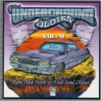 Underground Oldies, Vol. 8: Rare & Hard to Find