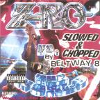 Z-RO Vs.The World (screwed)
