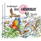 Soundscape Presentations For Children: Je Decouvre Les Oiseaux
