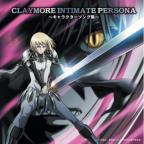 Claymore Intimate Persona -Character Song