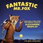 Fantastic Mr. Fox - Additional Music From The By Alexandre Desplat - The Abbey Road Mixes