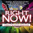 Right Now! Today's Hits Remixed, Vol. 1