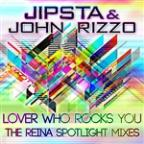 Lover Who Rocks You (Part 2: The Reina Spotlight Mixes)