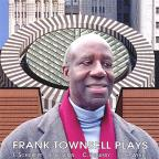 Frank Townsell Plays