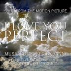I Love You Perfect - Suite From The Motion Picture (Yanni)