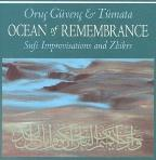Ocean Of Remembrance: Sufi Improvisation & Zhikrs