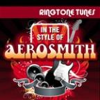 Ringtone Tunes: In the Style of Aerosmith