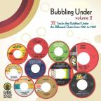 Bubbling Under, Vol. 2: 32 Tracks That Bubbled Under the Billboard Charts from 1961 - 1967