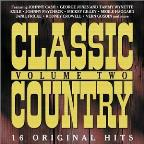 Classic Country Vol. 2: 16 Original Hits